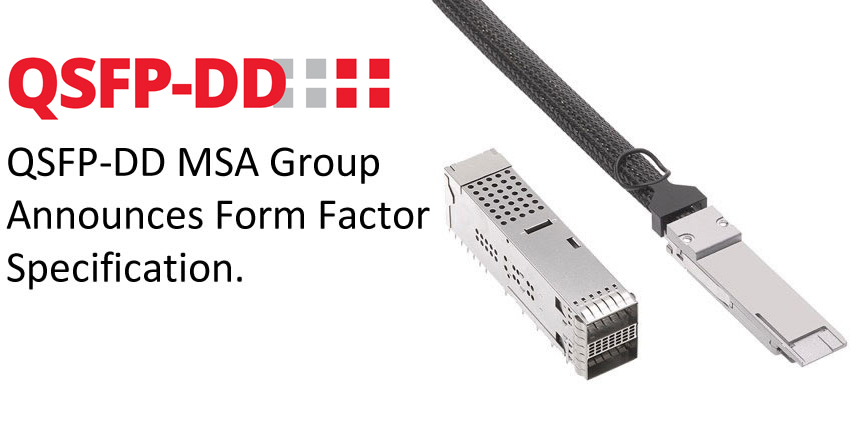 QSFP-DD MSA Group announces form factor specification